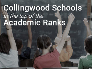 Collingwood Schools Top of Academic Rankings